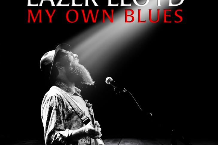 lazer-lloyd-my-own-blues