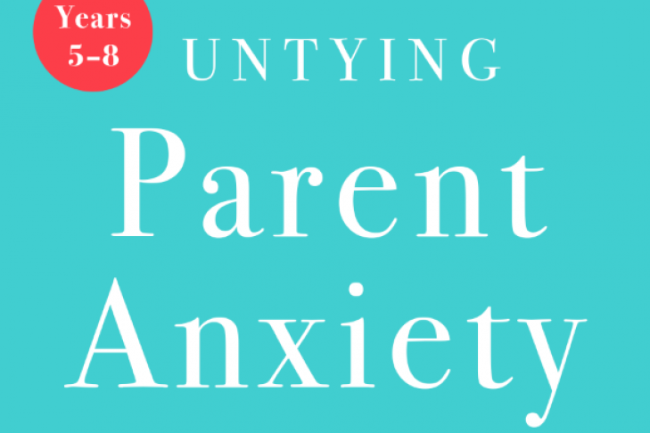 """Untying Parent Anxiety: 18 Myths That Have You in Knots—and How to Get Free"" by Lisa Sugarman"
