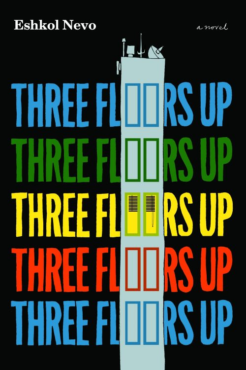 """Three Floors Up"" by Eshkol Nevo"