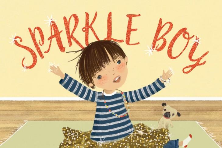"""Sparkle Boy"" by Leslea Newman"