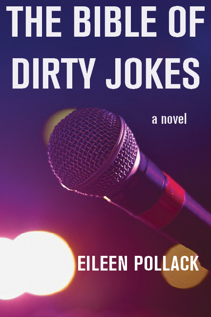 """The Bible of Dirty Jokes"" by Eileen Pollack"