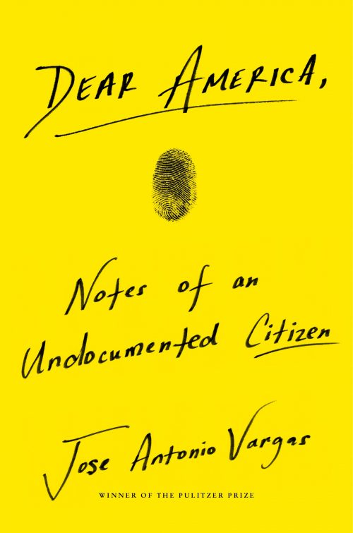 Dear America by Jose Antonio Vargas