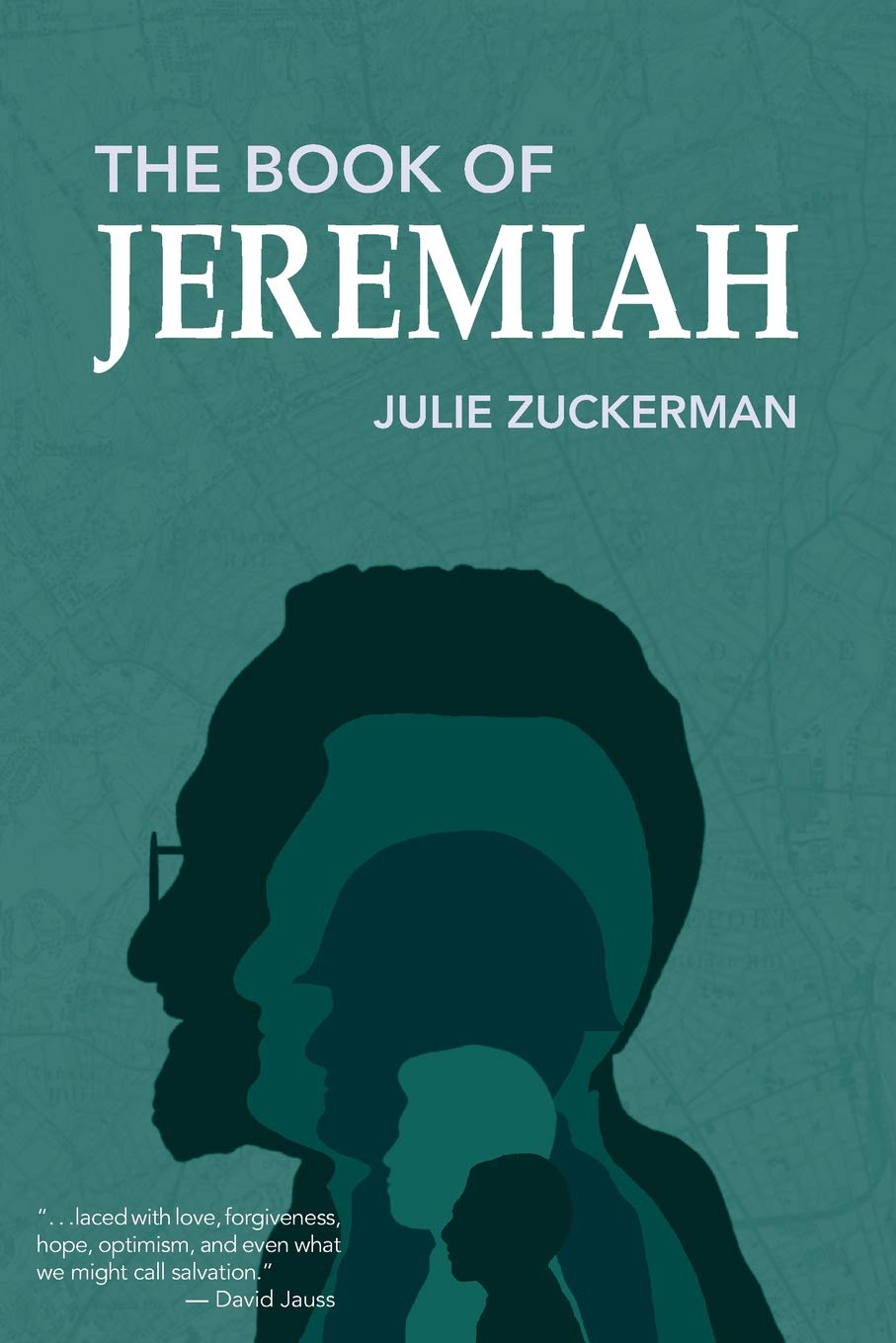 The Book of Jeremiah by Julie Zuckerman