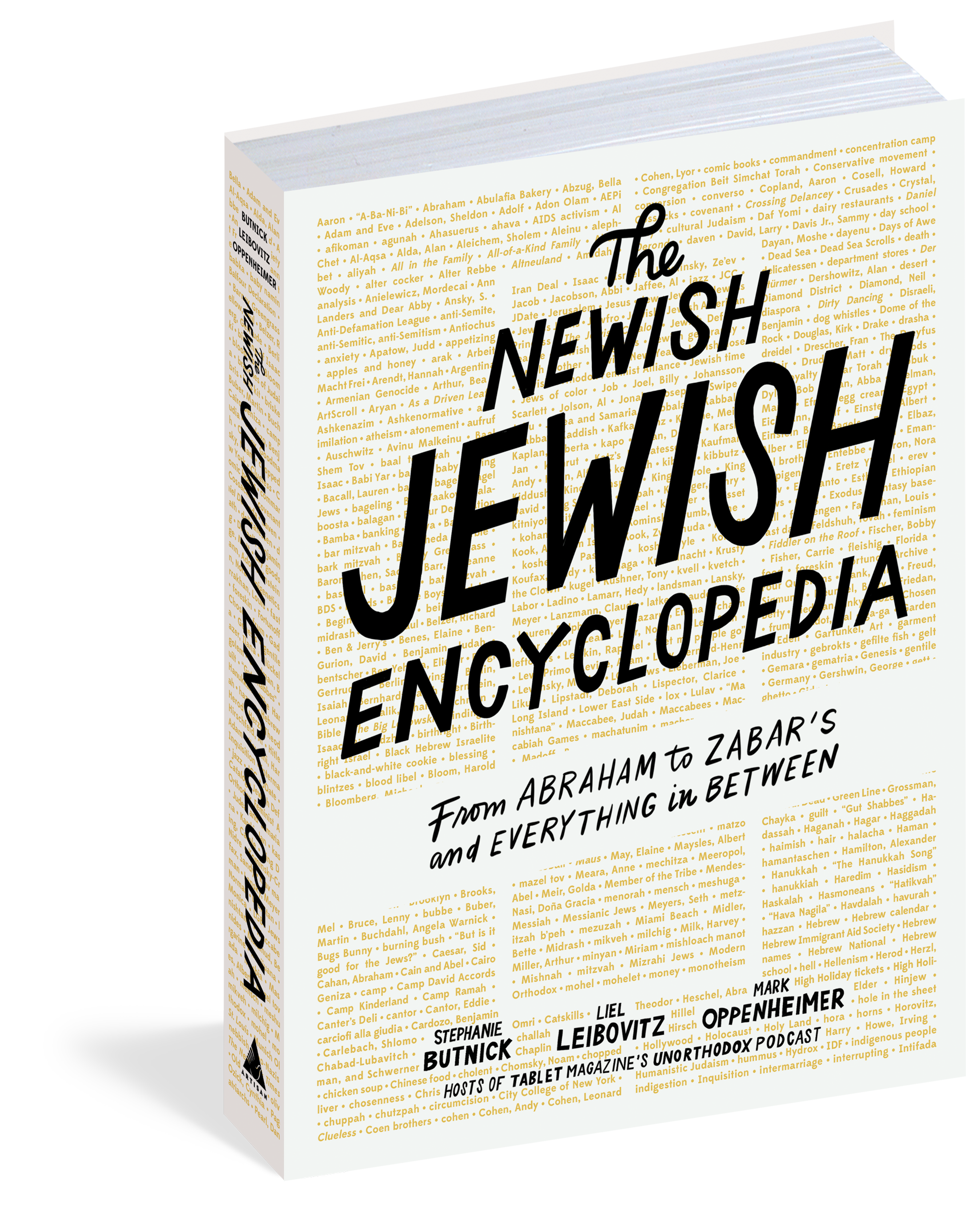 The Newish Jewish Encyclopedia: From Abraham to Zabar's and Everything in Between by Stephanie Butnick, Liel Leibovitz, and Mark Oppenheimer
