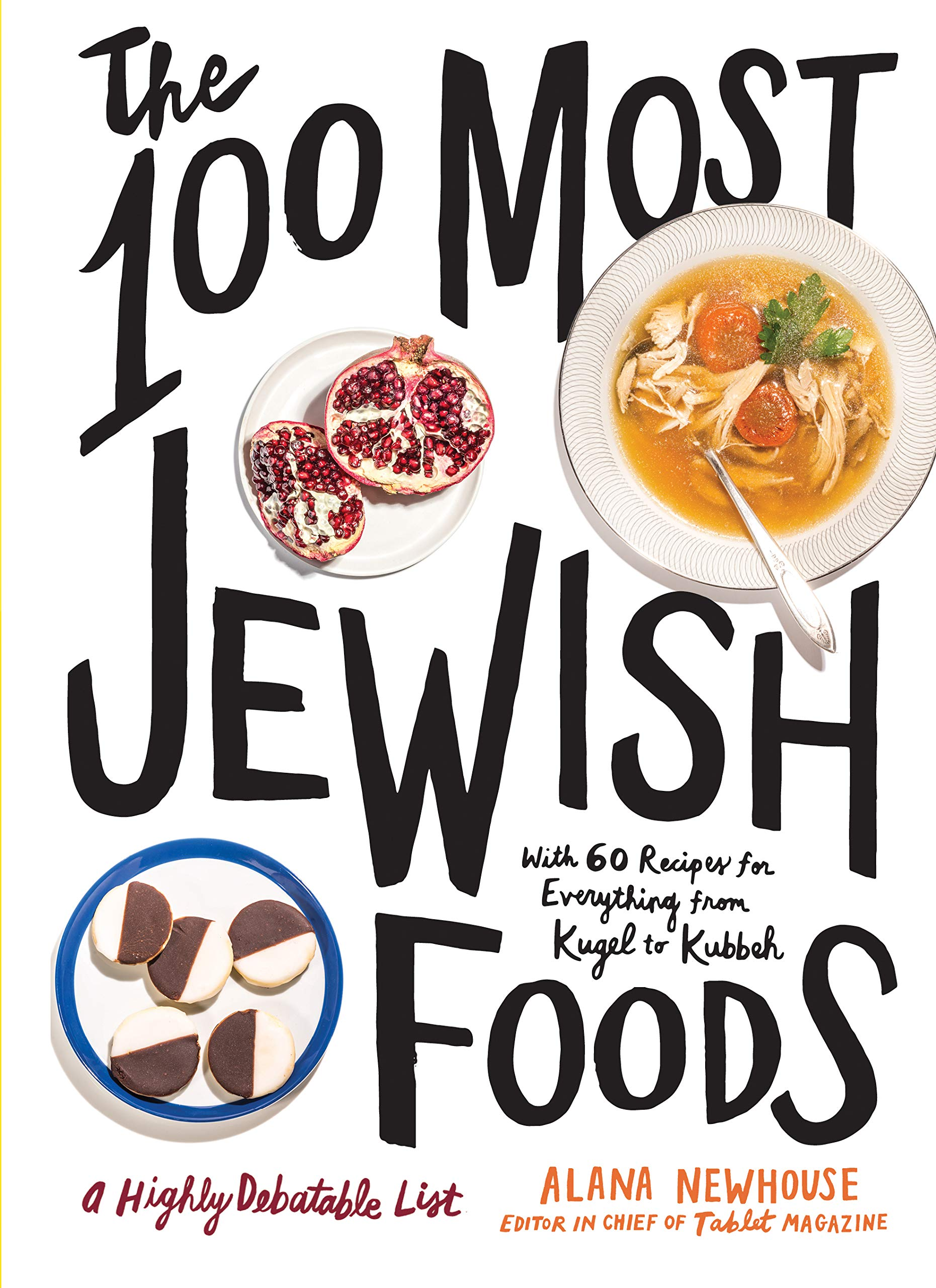 The 100th Most Jewish Foods a Highly Debatable List by Alana Newhouse