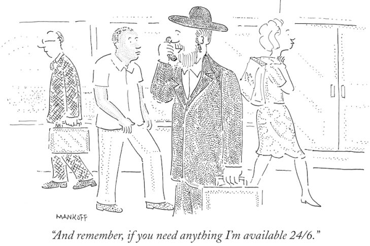 "(Cartoon reprinted from ""Have I Got a Cartoon For You! The Moment Magazine Book of Jewish Cartoons"")"