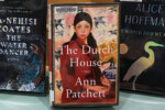 """The Dutch House"" by Ann Pachett (Photo: Pesky Librarians/Flickr)"