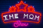 Mom_Show__Draft_Poster-1 (1)