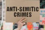 Anti-Semitism-Anti-Semitic-Crimes-Sign-880×495
