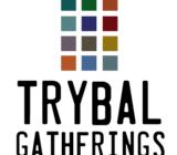 Trybal Gatherings